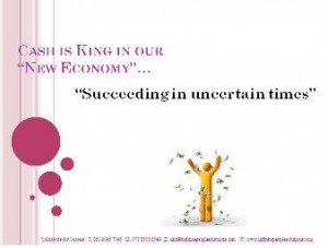 "Business Coaching Programme - Cash Flow is King ""Succeeding in Uncertain Times"""